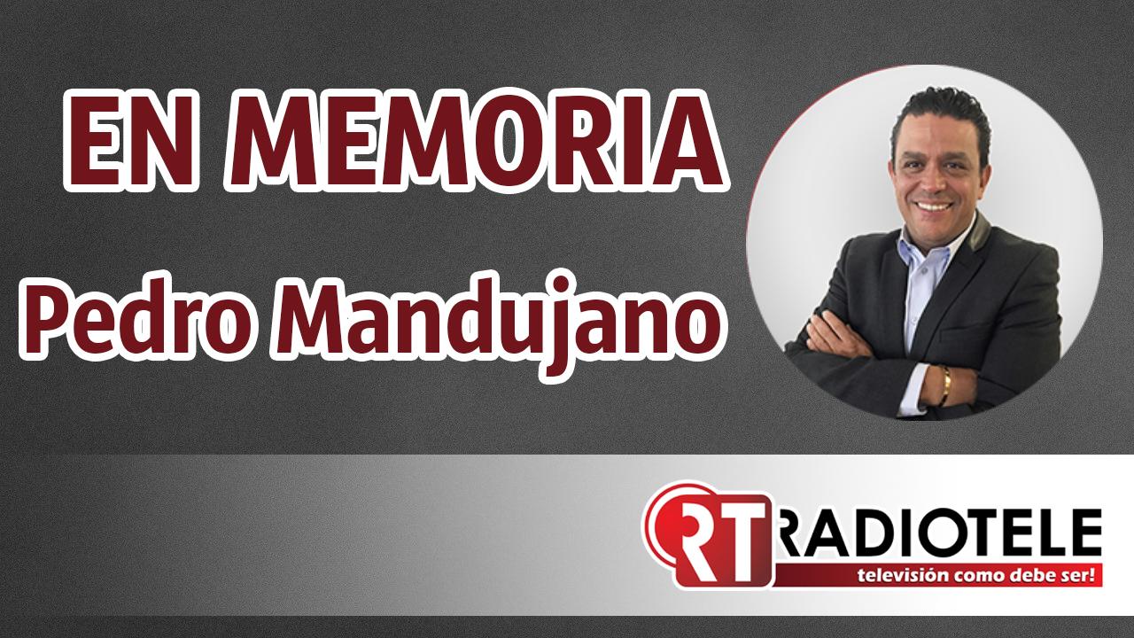 EN MEMORIA DE Pedro Carlos Mandujano