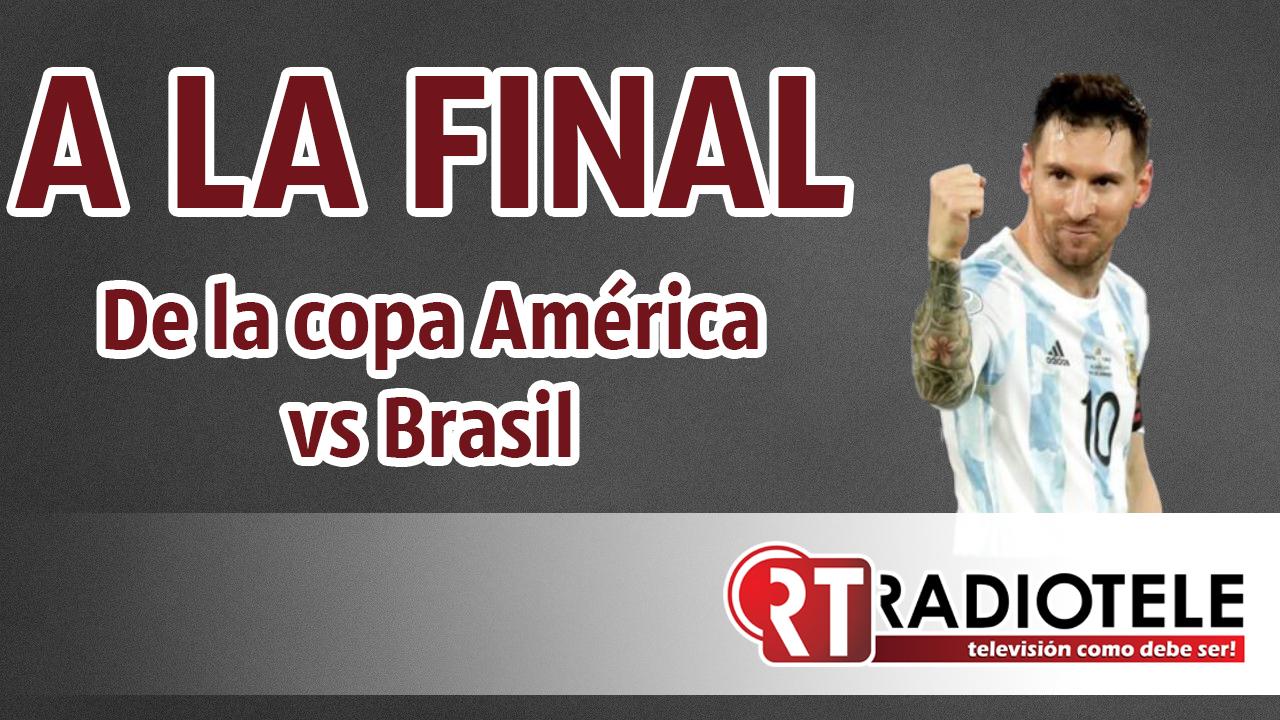 MESSI a otra final, enfrentará a Brasil en el MARACANÁ