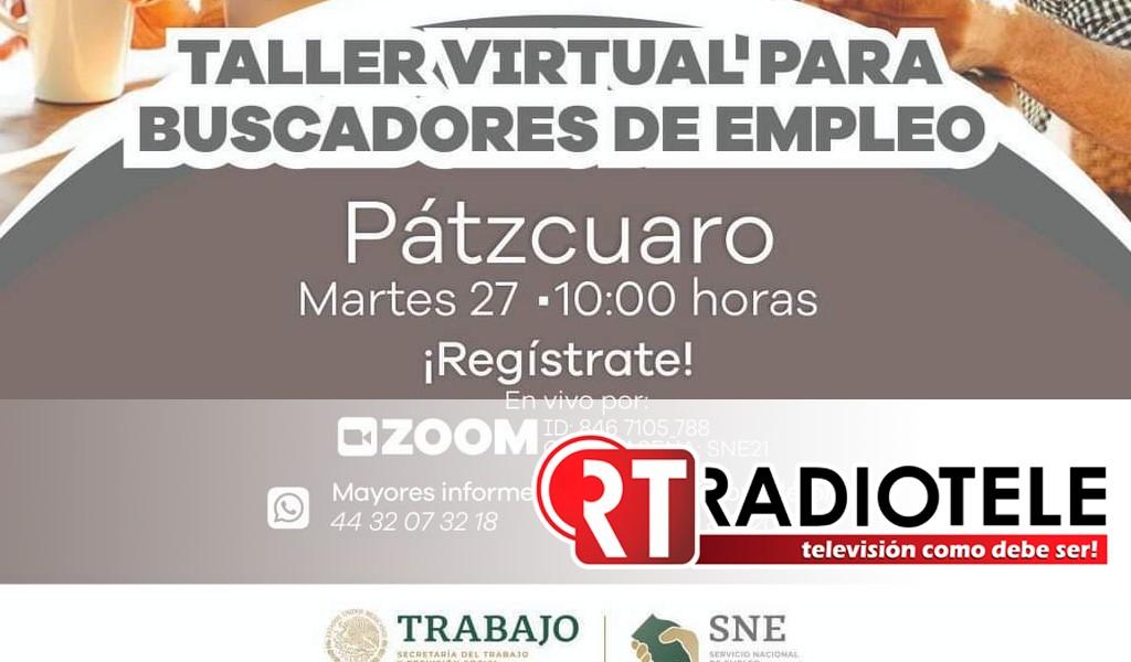 Ofrecerán capacitación a buscadores de empleo de Pátzcuaro, Morelia y Uruapan