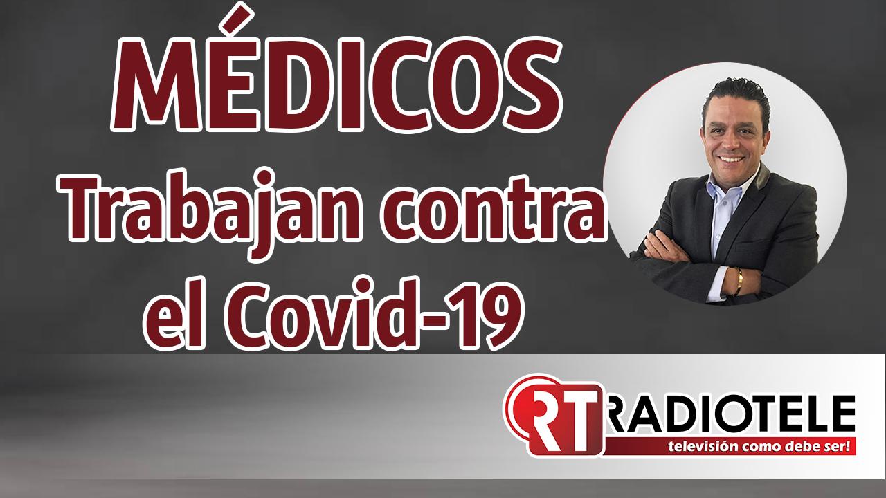Los doctores luchan contra el Covid-19
