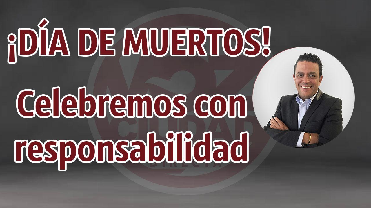 Día de muertos en Michoacán, celebremos con responsabilidad
